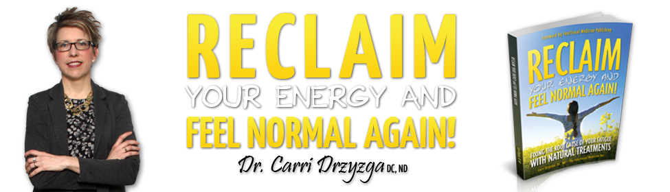 Reclaim Your Energy And Feel Normal Again!